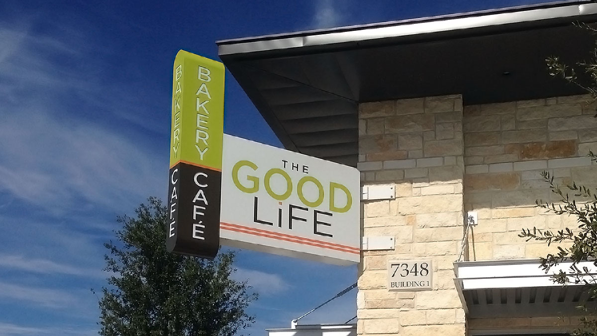 The Good Life Sign Built And Installed By Texas Custom Signs